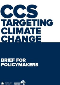 Global Status of CCS: Brief for Policymakers